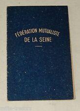 CARTE de MUTUALISTE - Fédération Mutualiste de la SEINE + TIMBRE Fédéral de 1956