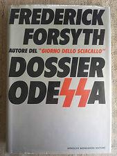 Dossier Odessa - di Frederick Forsyth - Mondadori