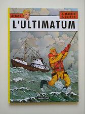 EO 2004 (très bel état) - Lefranc 16 (l'ultimatum) - Carin & Martin - Casterman