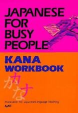 Japanese for Busy People: Kana Workbook Vol 1