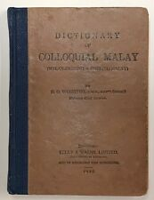 DICTIONARY OF COLLOQUIAL MALAY. By Winstedt. 1932.