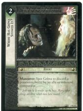 Lord Of The Rings CCG Card TTT 4.R214 Where Has Grima Stowed It