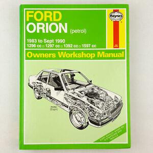 Haynes Ford Orion 1983 - Sept 1990 (Petrol) Owners Workshop Manual  H1009