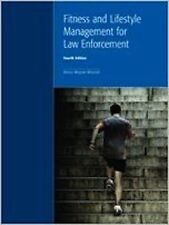 Fitness and Lifestyle Management for Law Enforcement [Paperback] [Jan 01, 2013]