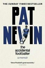 The Accidental Footballer by Pat Nevin (2021, Hardcover)