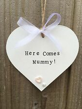 Here comes Mummy heart plaque, Wedding Flower girl Page Boy hanging sign