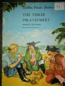 Griffin Pirate Stories Sheila McCullagh Series 1  The Three Pirates Meet