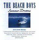 """THE BEACH BOYS """"SUMMER DREAMS -  THE GREATEST HITS"""""""