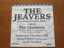 CRISPIAN MILLS THE JEAVERS - THE CHARLOTTE LEICESTER 29.5.2000 CONCERT TICKET