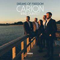 Carion Wind Quintet - Dreams Of Freedom [CD]