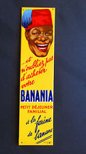 Ancienne plaque de propreté publicitaire BANANIA tôle glaçoïde no émaillée