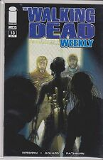 IMAGE THE WALKING DEAD WEEKLY  single issue  #13 VF/NM/M R. KIRKMAN