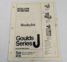 Goulds Pump Inc Series J Husky Jet Installation Instructions Convertible Water