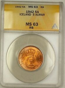 1942 Iceland 5A Five Aurar Copper Coin ANACS MS-63 Red-Brown