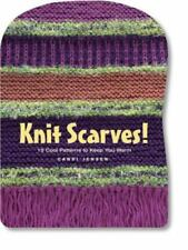 Knit Scarves!: 16 Cool Patterns to Keep You Warm, New, Free Shipping