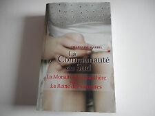 LA COMMUNAUTE DU SUD / LA MORSURE de la PANTHERE / LA REINE DES VAMPIRES