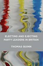 Electing and Ejecting Party Leaders in Britain, Quinn, Thomas, New Book