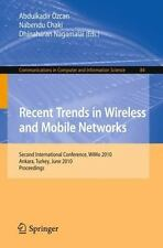 Recent Trends in Wireless and Mobile Networks : Second International...