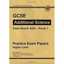 GCSE Additional Science AQA Route 1 Practice Papers - Higher Level