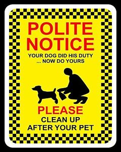 """10 x 8"""" NOTICE PLEASE CLEAN UP AFTER YOUR PET DOG POO MESS METAL PLAQUE SIGN 867"""