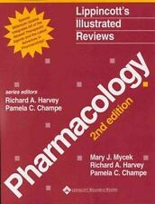 Lippincott Illustrated Reviews: Pharmacology by Pamela C. Champe, Mary J. Mycek…