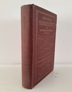 Practical Mathematics for Marine Engineers First Class  Engineering Maths Ships