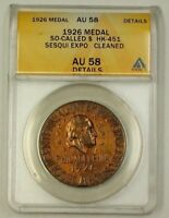 1926 Sesquicentennial Exposition Bronze Medal HK-451 ANACS AU-58 Details Cleaned
