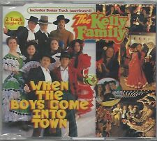 THE KELLY FAMILY / WHEN THE BOYS COME INTO TOWN * NEW SINGLE CD * NEU *