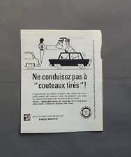 PUB PUBLICITE ANCIENNE ADVERT CLIPPING 130517 / NE CONDUISEZ PAS A COUTEAUX TIRE