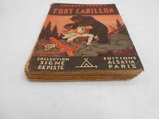 COLLECTION SIGNE DE PISTE : FORT CARILLON EDIT ALSATIA 1942