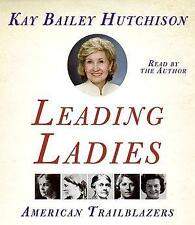 Leading Ladies American Trailblazers, Kay Bailey Hutchison, ABRIDGED 5 CDs, New