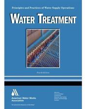 Water Treatment WSO: Principles and Practices of Water Supply Operations Volume