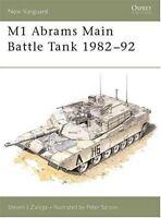 Osprey New Vanguard: M1 Abrams Main Battle Tank 1982-1992