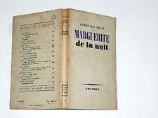 MAC ORLAN Pierre MARGUERITE de la nuit & A L'HOPITAL MARIE-MADELEINE Grasset 55