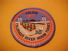 COLORADO RIVER TRIBES POLICE PATCH SHOULDER SIZE NEW  4 X 4