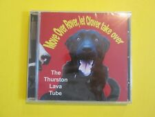 The Thurston Lava Tube Move Over Rover Let Clover Take Over NEW SEALED CD