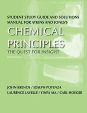 Chemical Principles : The Quest for Insight by Peter Atkins and Loretta Jones...