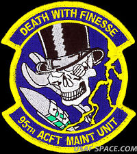 USAF 95th AIRCRAFT MAINTENANCE UNIT - DEATH WITH FINESSE  - ORIGINAL PATCH