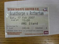 17/02/2007 Ticket: Scunthorpe United v Rotherham United  . Any faults with this