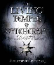 The Living Temple of Witchcraft Volume One: The Descent of the Goddess (Penczak