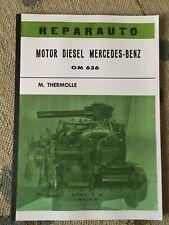 MANUAL MERCEDES BENZ DIESEL OM 636 170D W136 UNIMOG 401 O319 W120 180D PONTON