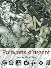 Poincons d'Argent du monde, Silver Marks of the world