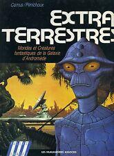 SF LES EXTRA TERRESTRES. ED HUMANOIDES ASSOCIES.  PENICHOUX + CAMUS 1983