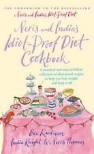Neris and India's Idiot Proof Diet Cookbook By India Knight, Neris Thomas, Bee