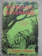 FLOREANA ADVENTURE~Margret Wittmer~PIONEER FAMILY GALAPAGOS~1961 1st HDCJ~