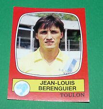 N°291 JEAN-LOUIS BERENGUIER SPORTING CLUB TOULON PANINI FOOTBALL 87 1986-1987