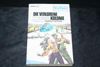 Perry Rhodan Taschenbuch Die Verlorene Kolonie 2te Auflage 1983 gebraucht