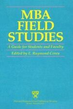 MBA Field Studies: A Guide for Students and Faculty-ExLibrary