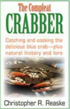 Compleat Crabber by Christopher R. Reaske (Paperback, 2005)