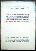 1938 RIUNIONE MEDICA DI IMOLA PER COMMEMORARE TOMASO CASONI IMOLESE